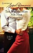 Wrong Man for Her