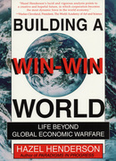 Building a Win-Win World: Life Beyond Global Economic Warfare