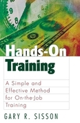 Hands on Training: A Simple and Effective Method for on the Job Training