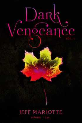 Dark Vengeance Vol. 1: Summer, Fall