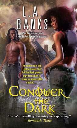 Conquer the Dark