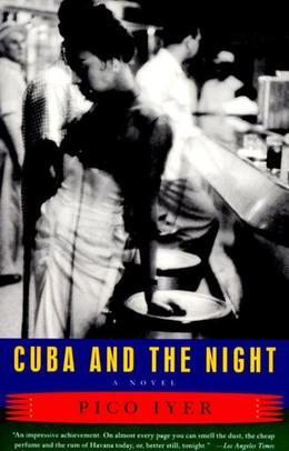 Cuba and the Night: A Novel