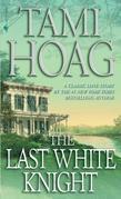 Tami Hoag - The Last White Knight