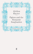 Opium and the Romantic Imagination