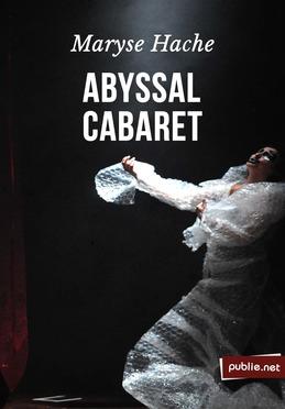 Abyssal cabaret