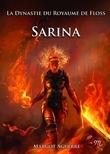 Sarina, La Dynastie du Royaume de Floss