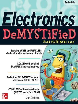 Electronics Demystified, Second Edition