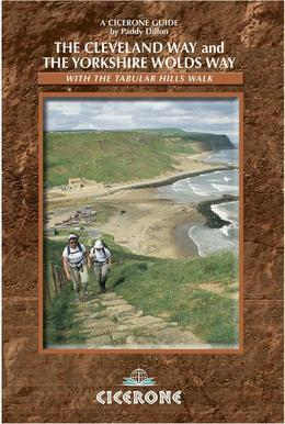 The Cleveland Way and the Yorkshire Wolds Way: With the Tabular Hills Walk