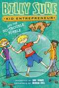 Billy Sure Kid Entrepreneur and the No-Trouble Bubble