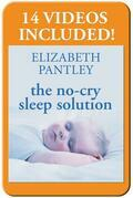 The No-Cry Sleep Solution: Gentle Ways to Help Your Baby Sleep Through the Night: Foreword by William Sears, M.D.