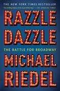 Razzle Dazzle: The Battle for Broadway