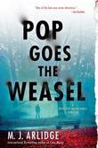 Pop Goes the Weasel: A Detective Helen Grace Thriller