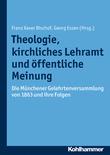 Theologie, kirchliches Lehramt und öffentliche Meinung