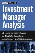 Investment Manager Analysis: A Comprehensive Guide to Portfolio Selection, Monitoring and Optimization