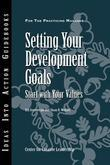 Setting Your Development Goals: Start with Your Values