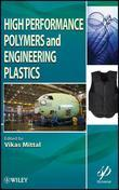 High Performance Polymers and Engineering Plastics