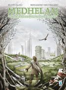 MEDHELAN- la fabuleuse histoire d'une terre
