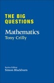 The Big Questions: Mathematics