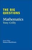 The Big Questions: Mathematics