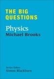 The Big Questions: Physics
