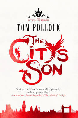 The City's Son: The Skyscraper Throne Trilogy