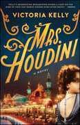 Mrs. Houdini: A Novel