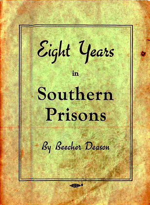 Eight Years in Southern Prisons