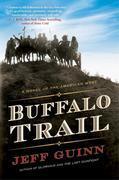 Buffalo Trail: A Novel of the American West