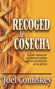 Recoged la Cosecha