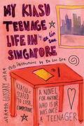 My Kiasu Teenage Life in Singapore
