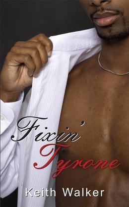Fixin' Tyrone