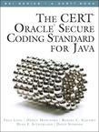 The CERT® Oracle® Secure Coding Standard for Java