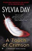 Sylvia Day - A Touch of Crimson: A Renegade Angels Novel