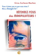 Dfendez-vous des manipulateurs