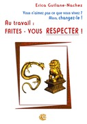 Au travail : faites-vous respecter !
