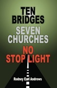 Ten Bridges Seven Churches No Stop Light