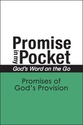 Promise In My Pocket, God's Word on the Go: Promises of God's Provision