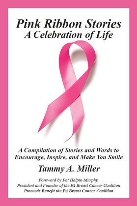 Pink Ribbon Stories: A Celebration of Life