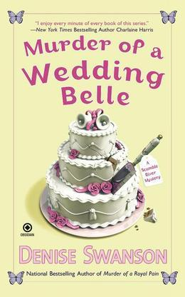 Murder of a Wedding Belle: A Scumble River Mystery
