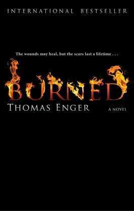 Burned: A Novel