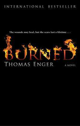 Burned: A Novel