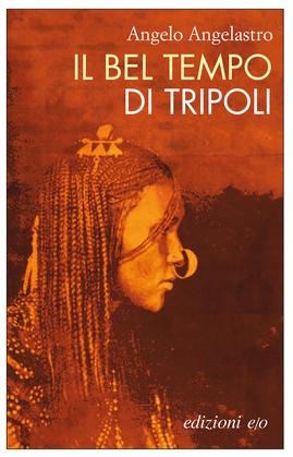 Il bel tempo di Tripoli