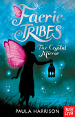 Faerie Tribes: TheCrystal Mirror