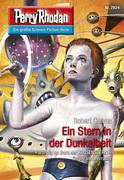Perry Rhodan 2824: Ein Stern in der Dunkelheit (Heftroman)