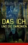 Das Ich und die Dämonien (Vollständige Ausgabe)