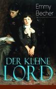 Der kleine Lord (Vollständige deutsche Ausgabe)