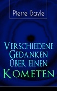 Verschiedene Gedanken über einen Kometen (Vollständige deutsche Ausgabe)