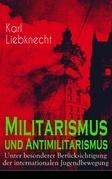 Militarismus und Antimilitarismus - Unter besonderer Berücksichtigung der internationalen Jugendbewegung