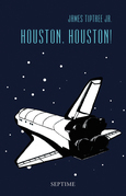 Houston, Houston!