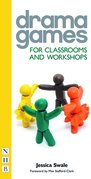 Drama Games for Classrooms and Workshops